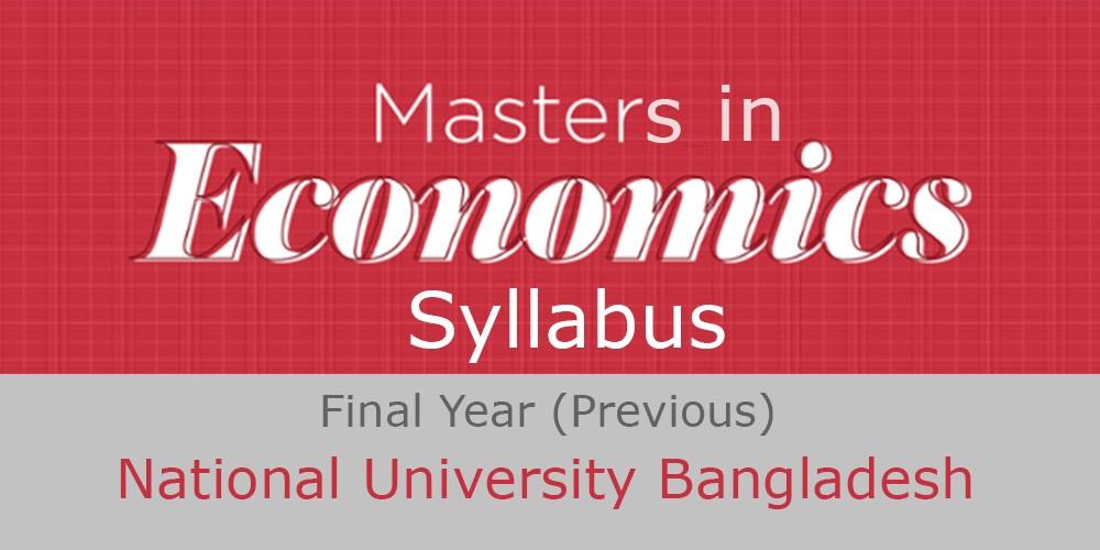 economics masters final year syllabus nu bd